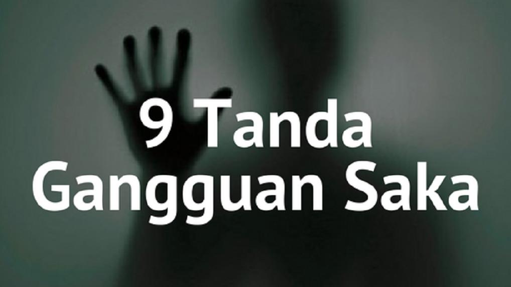 9 Tanda Menunjukkan Gangguan Saka Dalam Badan Anda.