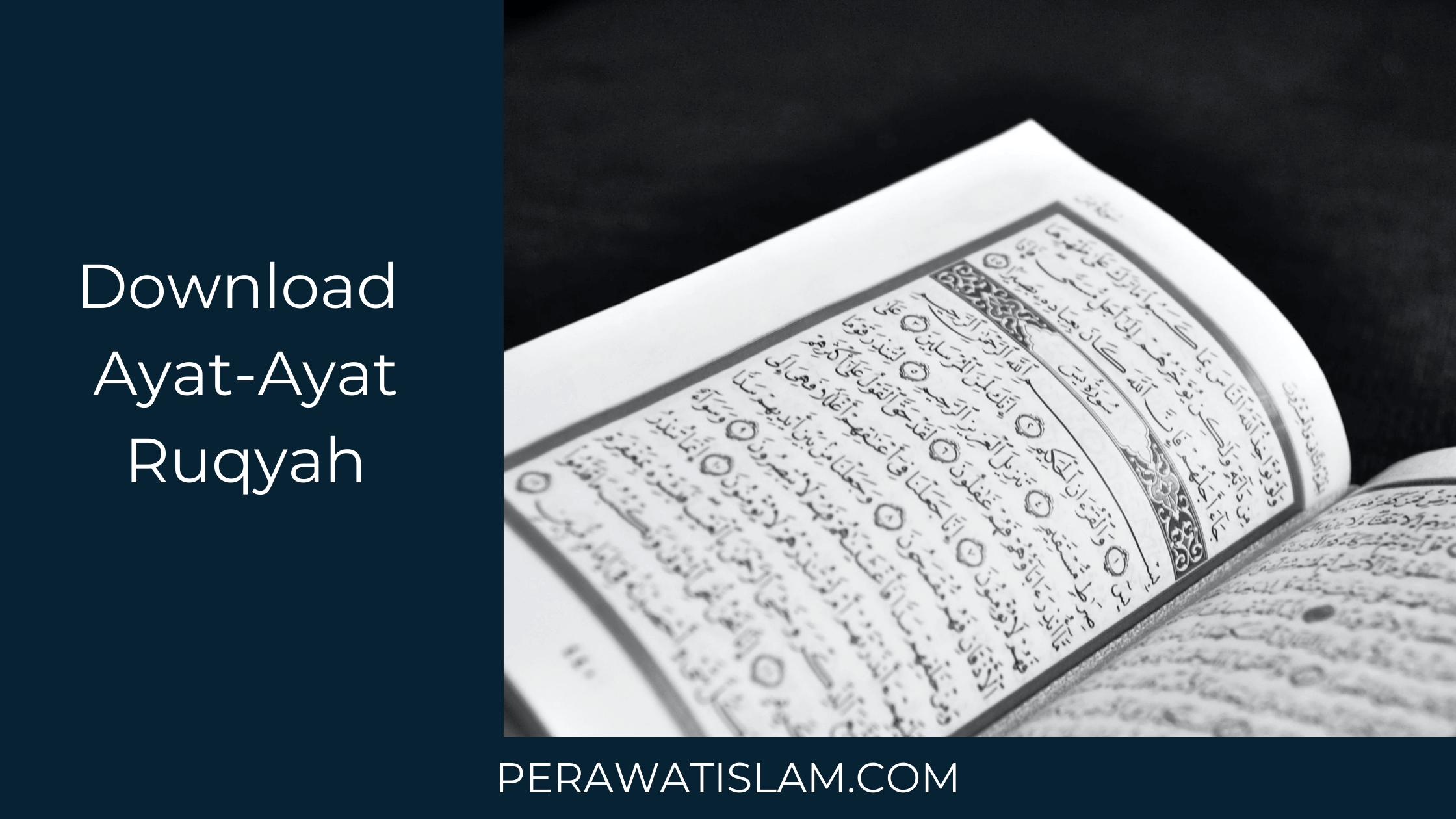 Download Senarai Ayat-Ayat Ruqyah Percuma