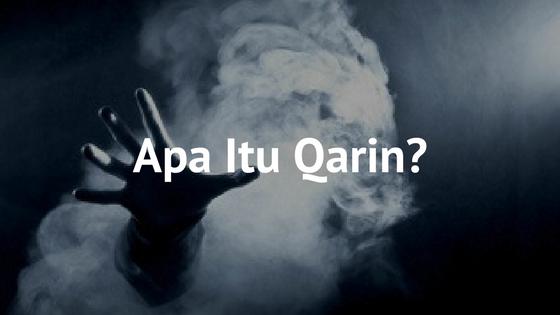 Apakah Jin Qarin & Hubungannya Dengan Manusia?