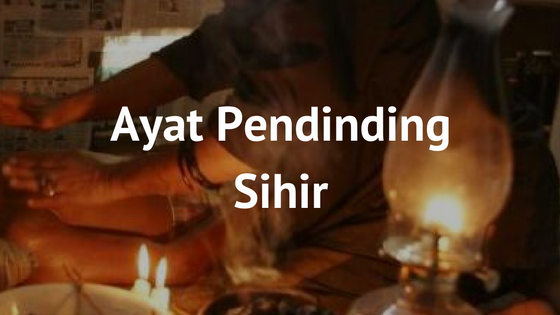 [Video] Ayat Pendinding Sihir