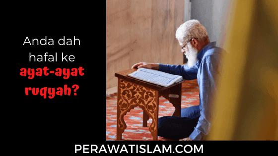 Ayat-Ayat Ruqyah Yang Patut Anda Hafal